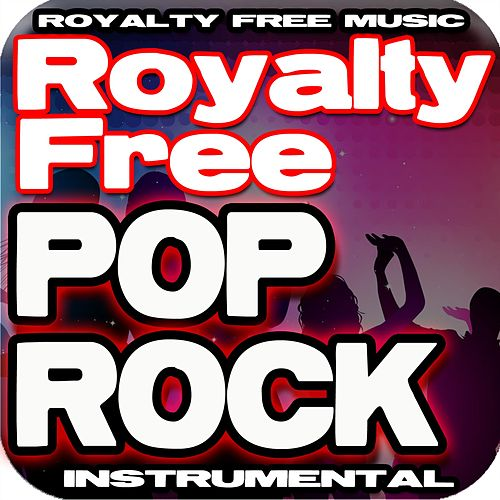 Pop Rock Royalty Free Instrumental Music by Royalty Free Music Factory
