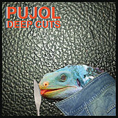 Play & Download Deep Cuts by Pujol | Napster