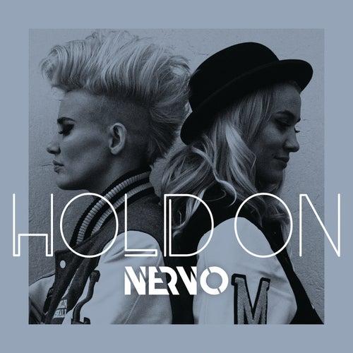 Hold On by Nervo