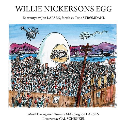 Play & Download Willie Nickersons Egg by Jon Larsen | Napster