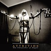 Play & Download The Unraveller Of Angels by Attrition | Napster