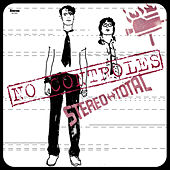 No Controles by Stereo Total
