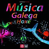Play & Download Musica Galega Hoxe by Various Artists | Napster