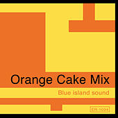 Play & Download Blue Island Sound by Orange Cake Mix | Napster