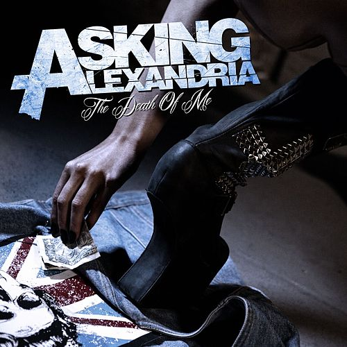 Play & Download The Death of Me by Asking Alexandria | Napster