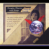 People, Places and Sings by Nina Jo Smith