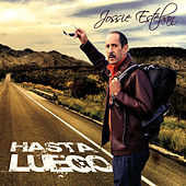 Play & Download Hasta Luego by Jossie Esteban | Napster