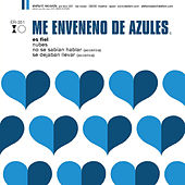 Play & Download Es Fiel by Me Enveneno De Azules | Napster