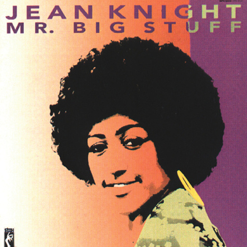 Play & Download Mr. Big Stuff by Jean Knight | Napster