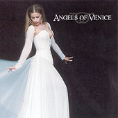 Angels Of Venice by Angels Of Venice