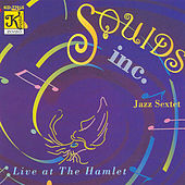 Play & Download Live at the Hamlet by Squids Inc. | Napster