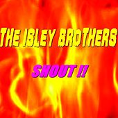 Shout !! von The Isley Brothers