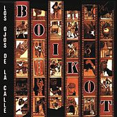 Play & Download Los Ojos De La Calle by Boikot | Napster