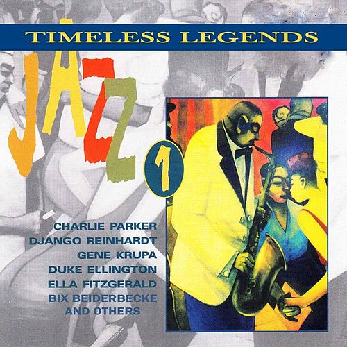 Jazz 1 - Timeless Legends by Various Artists