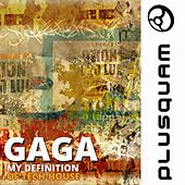 Play & Download My Definition by Gaga | Napster