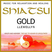 Play & Download Shiatsu Gold by Llewellyn | Napster