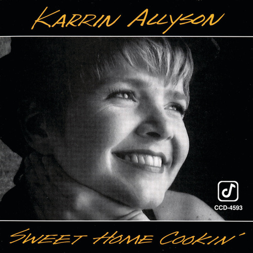 Play & Download Sweet Home Cookin' by Karrin Allyson | Napster