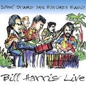 Bill Harris Live by Bill Harris