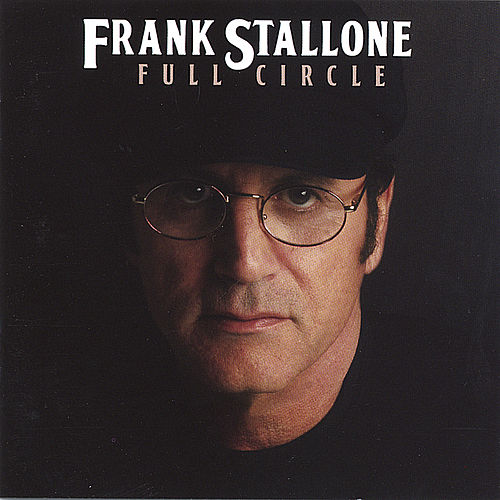 Play & Download Full Circle by Frank Stallone | Napster