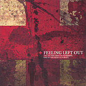 Play & Download Two To The Chest To Remember One To The Head To Forget by Feeling Left Out | Napster