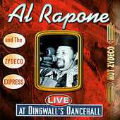 Play & Download Live At Dingwall's Dancehall by Al Rapone | Napster