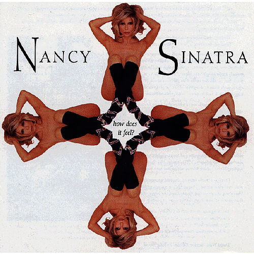 Play & Download How Does It Feel? by Nancy Sinatra | Napster