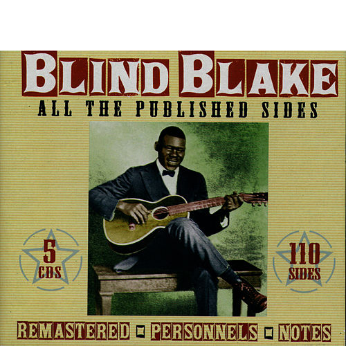 Play & Download All the Published Sides by Blind Blake | Napster
