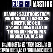 Classical Masters: Brahms Selections from Sinfonie No. 1, Tragische Ouverture, op. 81 & Variationen uber ein Thema von Haydn fur Orchester, op. 56a by Various Artists