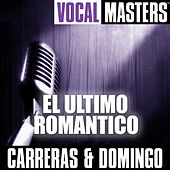 Play & Download Vocal Masters: El Ultimo Romantico by Various Artists | Napster