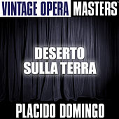 Play & Download Opera Masters: Deserto Sulla Terra by Various Artists | Napster