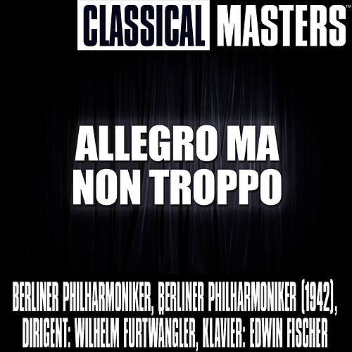 Play & Download Classical Masters: Allegro Ma Non Troppo by Berliner Philharmoniker | Napster