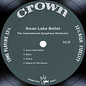 Play & Download Swan Lake Ballet by The International Symphony Orchestra | Napster