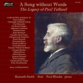 Play & Download A Song Without Words: The Legacy of Paul Taffanel by Kenneth Smith | Napster