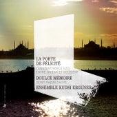 Play & Download La Porte de Felicite: Constantinople 1453, entre Orient et Occident by Various Artists | Napster