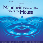 Mannheim Steamroller Meets The Mouse by Mannheim Steamroller