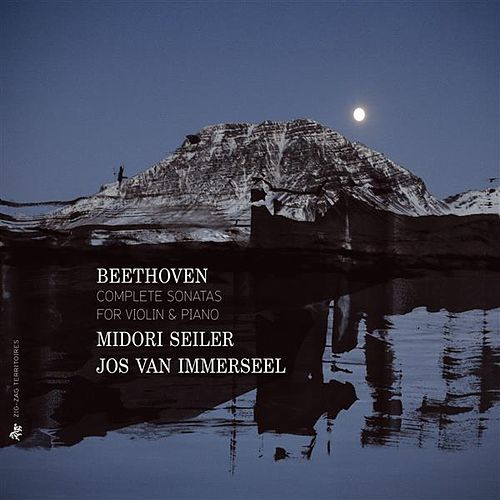 Play & Download Beethoven: Complete Sonatas for Violin & Piano by Midori Seiler | Napster