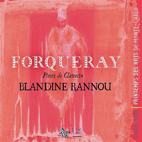 Play & Download Forqueray: Harpsichord Suites by Blandine Rannou | Napster