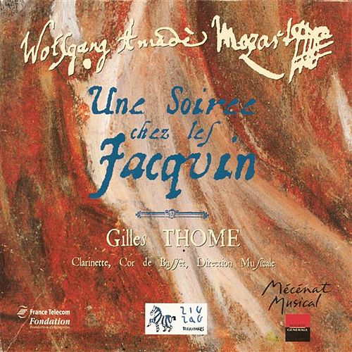 Play & Download Mozart: Une Soirée chez les Jacquin by Various Artists | Napster