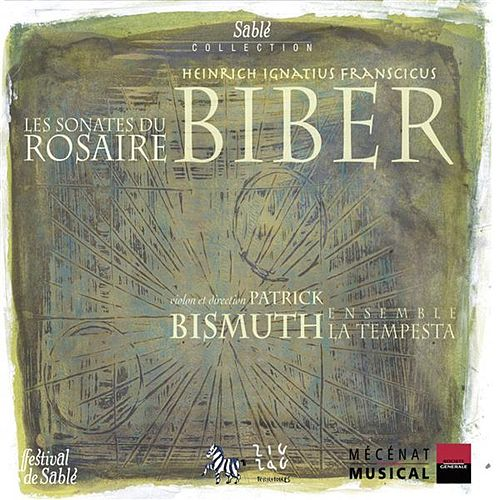 Play & Download Biber: Les Sonates du Rosaire by Patrick Bismuth | Napster