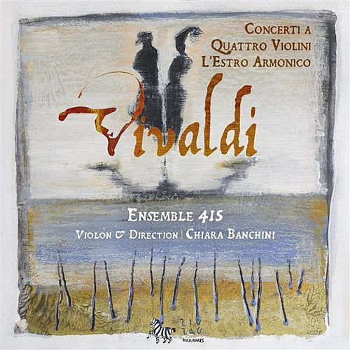 Play & Download Vivaldi: Concerti a quattro violini - L'estro armonico by Various Artists | Napster