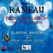 Rameau: Pièces de Clavecin (Seul et en concerts) by Blandine Rannou