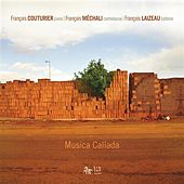 Musica Callada by Francois Couturier