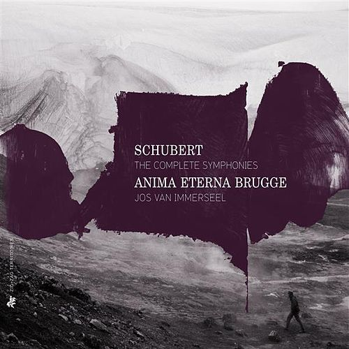 Play & Download Schubert: The Complete Symphonies by Anima Eterna Orchestra | Napster