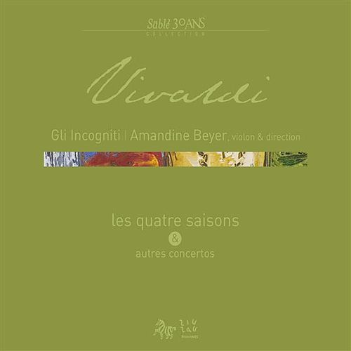 Play & Download Vivaldi: Les quatre saisons et autres concertos by Amandine Beyer | Napster