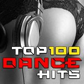 Play & Download Top 100 Dance Hits - Best of Electronic Music, Rave Anthems, Hard House, Progressive Techno, Psychedelic Trance, Dubstep, Bass by Various Artists | Napster