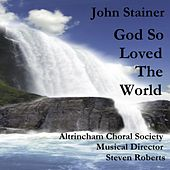 Play & Download God So Loved The World by Altrincham Choral Society & Nigel Ogden | Napster