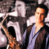 Play & Download Collection by Eric Marienthal | Napster