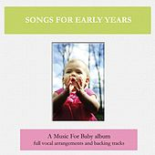 Songs for Early Years by Music For Baby