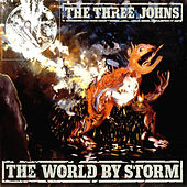 Play & Download World By Storm by The Three Johns | Napster