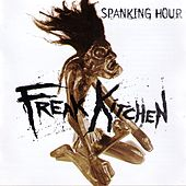 Spanking Hour by Freak Kitchen